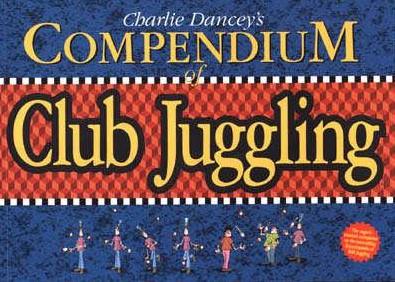 The Compendium of Club Juggling